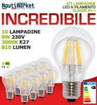 Kit 10 Lampadine LED a filamento 8W 230V Attacco E27 3000K Luce Bianca Calda 810Lm #275KIT10X61254